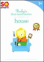 So Smart!: Baby's First-Word Stories - House