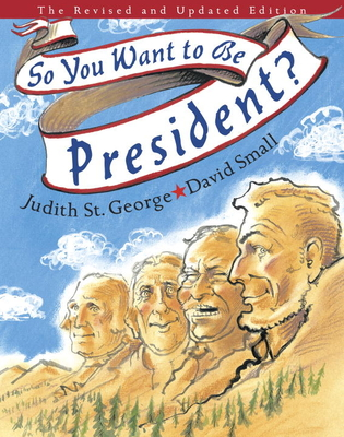 So You Want to Be President? - St George, Judith