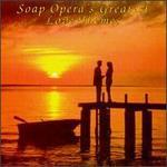 Soap Opera's Greatest Love Themes