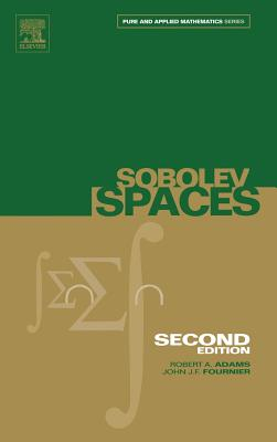Sobolev Spaces - Adams, Robert A, and Fournier, John J F
