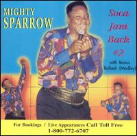 Soca Jam Back, Vol. 2 - Mighty Sparrow