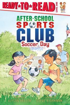 Soccer Day - Heller, Alyson