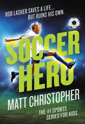 Soccer Hero - Christopher, Matt
