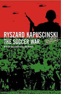 Soccer War - Kapuscinski, Ryszard