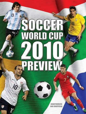 Soccer World Cup 2010 Preview - Radnedge, Keir