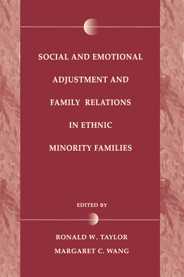 Social and Emotional Adjustment and Family Relations in Ethnic Minority Families - Taylor, Helen