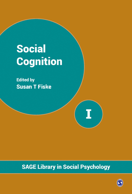 Social Cognition - Fiske, Susan T. (Editor)
