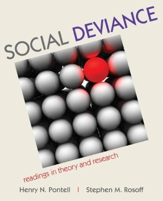 Social Deviance: Readings in Theory and Research - Pontell, Henry N (Editor), and Rosoff, Stephen M (Editor)