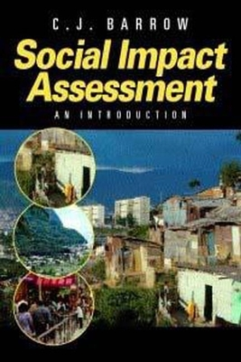 Social Impact Assessment: An Introduction - Barrow, Cj