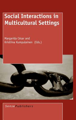 Social Interactions in Multicultural Settings - Csar, Margarida (Editor)