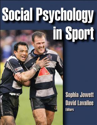 Social Psychology in Sport - Jowett, Sophia, and Lavallee, David