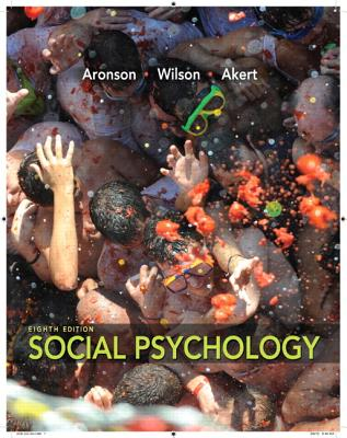 Social Psychology Plus New Mypsychlab with Etext -- Access Card Package - Aronson, Elliot, and Wilson, Timothy D, Professor, Ph.D., and Akert, Robin M