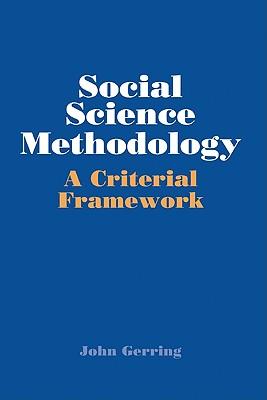 Social Science Methodology: A Criterial Framework - Gerring, John