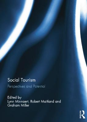 Social Tourism: Perspectives and Potential - Minnaert, Lynn (Editor)
