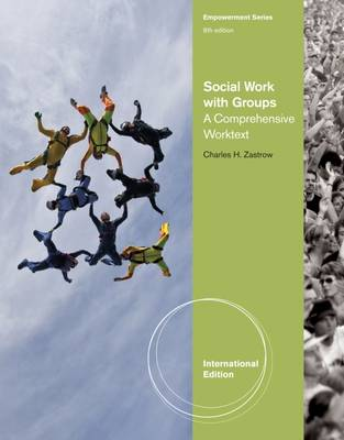 Social Work with Groups: A Comprehensive Workbook - Zastrow, Charles