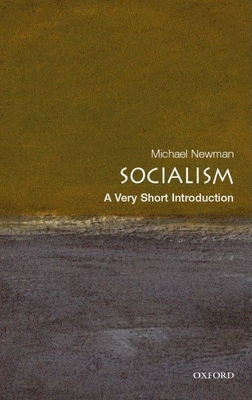 Socialism: A Very Short Introduction - Newman, Michael