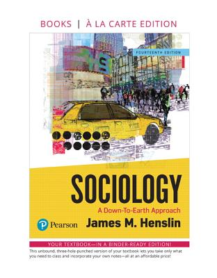 Sociology: A Down-To-Earth Approach, Books a la Carte Edition - Henslin, James M