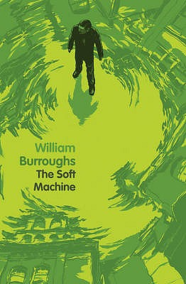 Soft Machine - Burroughs, William S