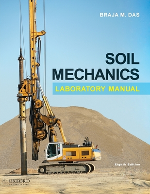 Soil Mechanics Laboratory Manual - Das, Braja M