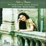 Sole E Amore: Songs Of Verdi, Puccini, And Donizetti