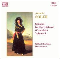 Soler: Sonatas for Harpsichord (Complete), Vol. 3 - Gilbert Rowland (harpsichord)