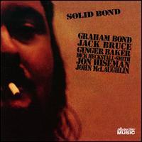 Solid Bond - The Graham Bond Organization