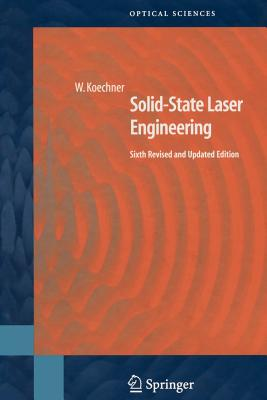 Solid-State Laser Engineering - Koechner, Walter