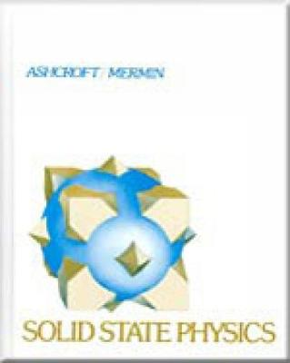Solid State Physics - Ashcroft, Neil W, and Mermin, N David