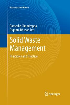 Solid Waste Management: Principles and Practice - Chandrappa, Ramesha