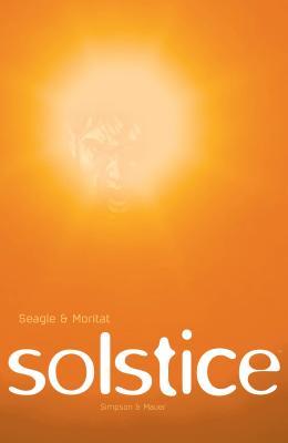 Solstice - Seagle, Steven T, and Moritat