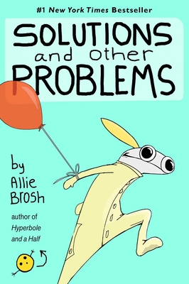 Solutions and Other Problems - Brosh, Allie