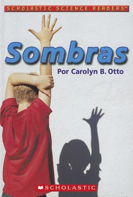 Sombras - Otto, Carolyn B, and Fernandez, Queta (Translated by)