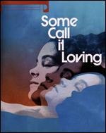 Some Call It Loving [Blu-ray/DVD] [2 Discs]
