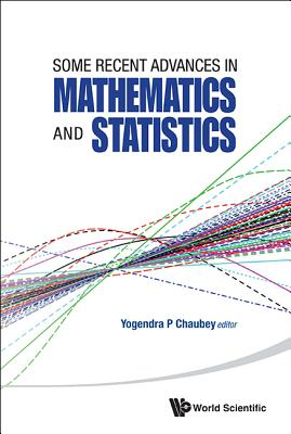 Some Recent Advances In Mathematics And Statistics - Proceedings Of Statistics 2011 Canada/imst 2011-fim Xx - Chaubey, Yogendra P. (Editor)
