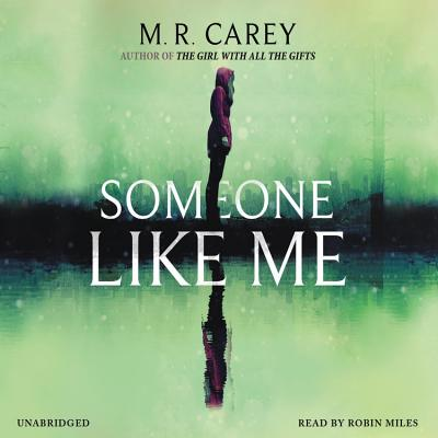 Someone Like Me - Carey, M R, and Miles, Robin (Read by)