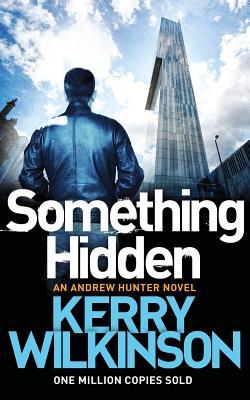 Something Hidden - Wilkinson, Kerry
