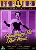 Something in the Wind - Irving Pichel