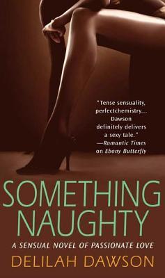 Something Naughty - Dawson, Delilah