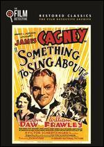 Something to Sing About [The Film Detective Restored Version]