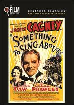 Something to Sing About [The Film Detective Restored Version] - Victor Schertzinger