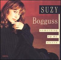 Something Up My Sleeve - Suzy Bogguss