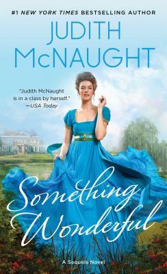 Something Wonderful - McNaught, Judith