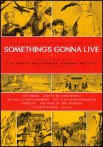 Something's Gonna Live - Daniel Raim