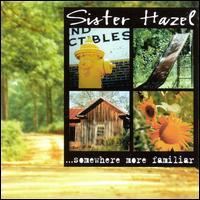 ...Somewhere More Familiar - Sister Hazel