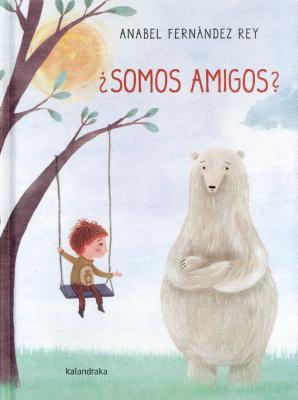 Somos Amigos? - Fernandez Rey, Anabel