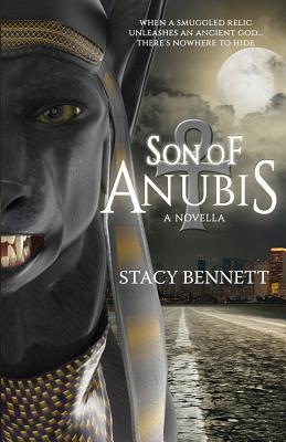 Son of Anubis - Bennett, Stacy