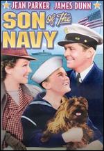 Son of the Navy - William Nigh