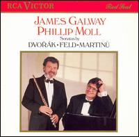Sonatas by Dvorák, Feld & Martinu - James Galway (flute); Phillip Moll (piano)