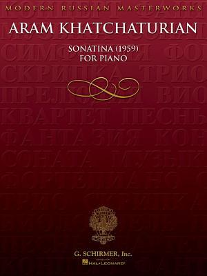 Sonatina (1959): Piano Solo - Ernesto, and Aram, Khachaturian, and Khachaturian, Aram (Composer)