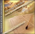 Song Books: The Music of David Maslanka and Daron Hagen